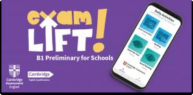 Exam Lift: B1 Preliminary for Schools